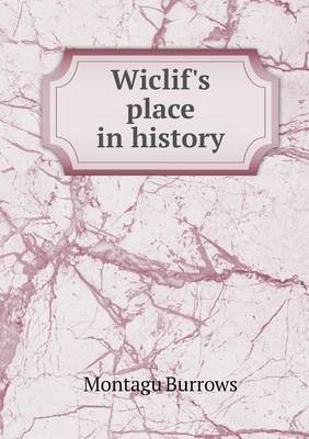 Wiclif's Place in History