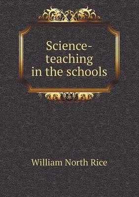 Science-Teaching in the Schools