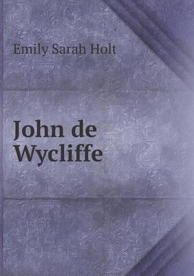 John de Wycliffe