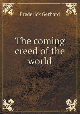 The Coming Creed of the World