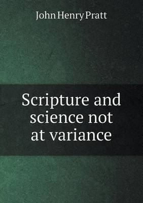 Scripture and Science Not at Variance