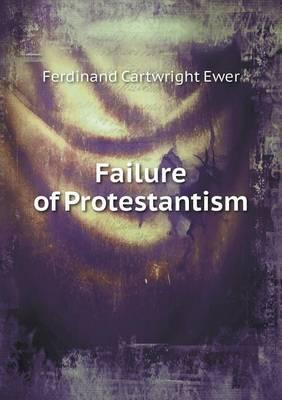 Failure of Protestantism