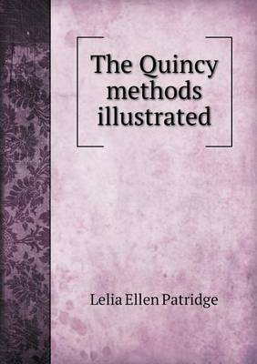 The Quincy Methods Illustrated