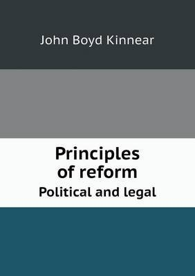 Principles of Reform Political and Legal