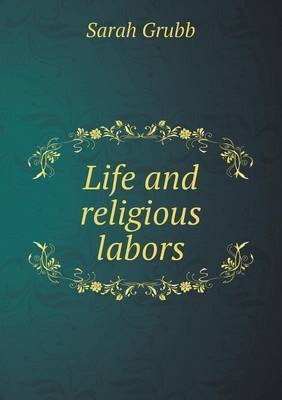 Life and Religious Labors