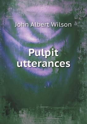 Pulpit Utterances