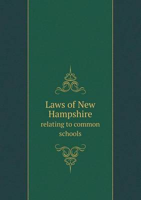 Laws of New Hampshire Relating to Common Schools