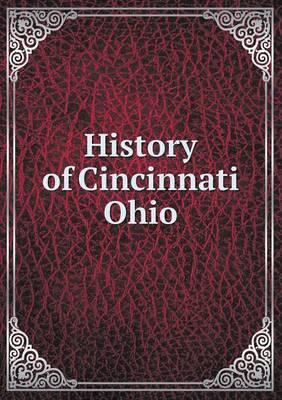 History of Cincinnati Ohio