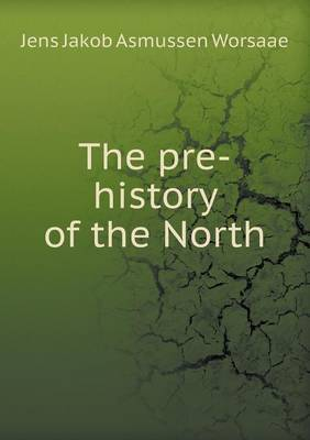 The Pre-History of the North