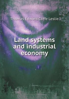 Land Systems and Industrial Economy