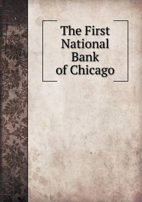 The First National Bank of Chicago