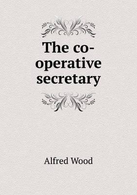 The Co-Operative Secretary