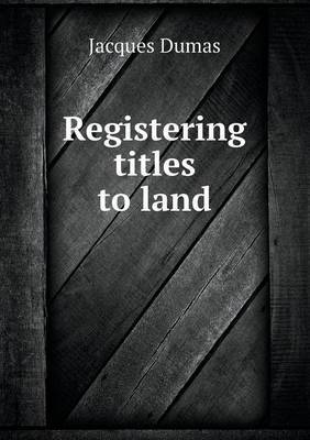 Registering Titles to Land