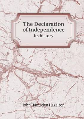 The Declaration of Independence Its History