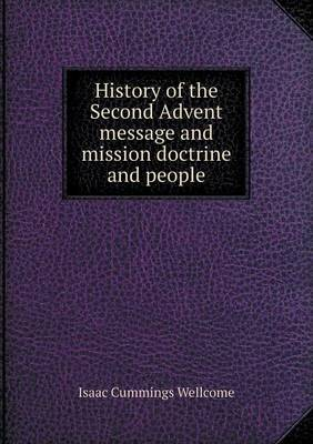 History of the Second Advent Message and Mission Doctrine and People