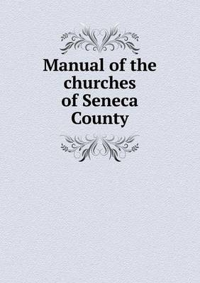 Manual of the Churches of Seneca County