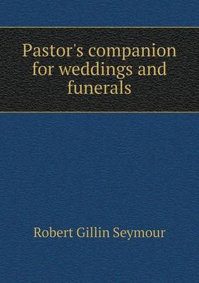 Pastor's Companion for Weddings and Funerals