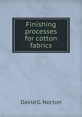 Finishing Processes for Cotton Fabrics