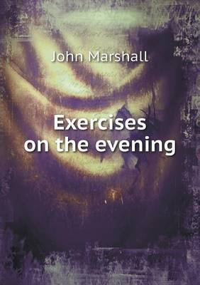 Exercises on the Evening
