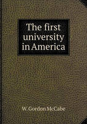 The First University in America