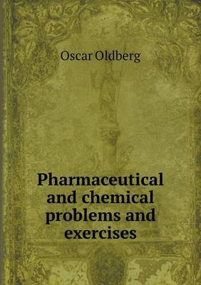Pharmaceutical and Chemical Problems and Exercises
