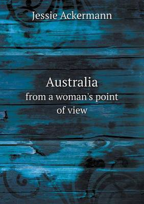 Australia from a Woman's Point of View