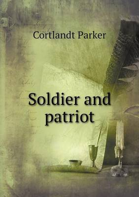 Soldier and Patriot