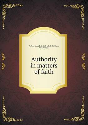 Authority in Matters of Faith