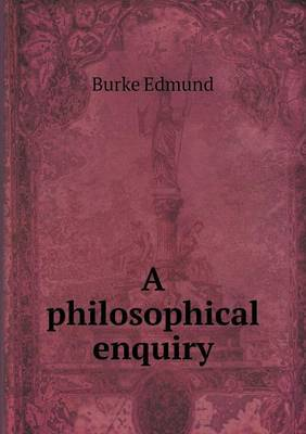 A Philosophical Enquiry