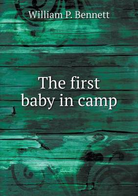 The First Baby in Camp