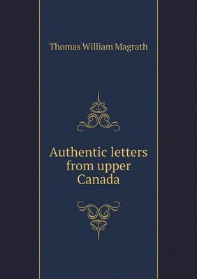 Authentic Letters from Upper Canada