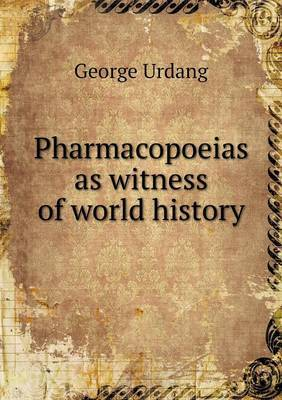 Pharmacopoeias as Witness of World History
