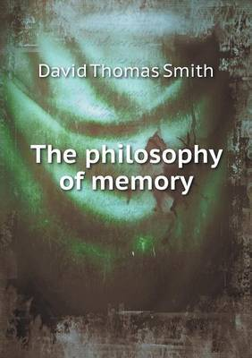 The Philosophy of Memory