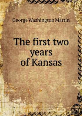 The First Two Years of Kansas