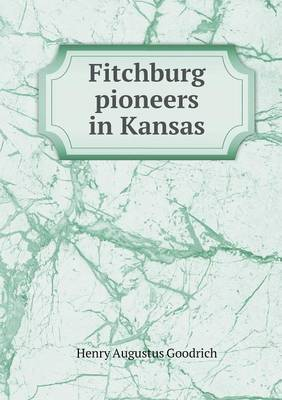 Fitchburg Pioneers in Kansas