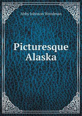 Picturesque Alaska