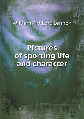 Pictures of Sporting Life and Character