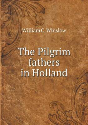The Pilgrim Fathers in Holland