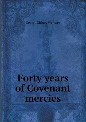 Forty Years of Covenant Mercies