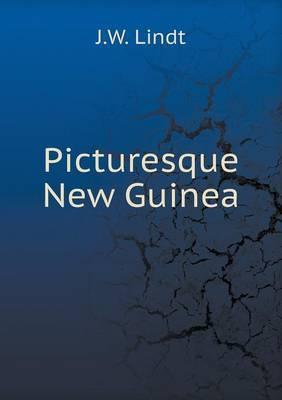 Picturesque New Guinea