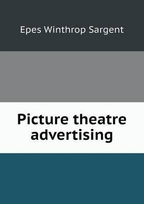 Picture Theatre Advertising