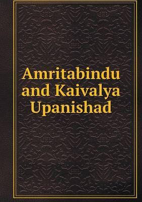 Amritabindu and Kaivalya Upanishad