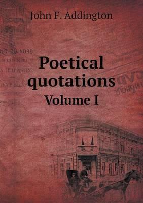 Poetical Quotations Volume I