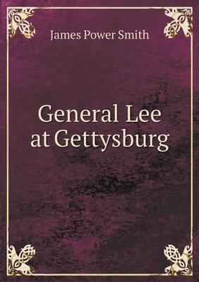 General Lee at Gettysburg