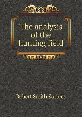 The Analysis of the Hunting Field
