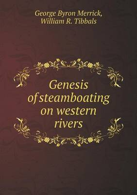 Genesis of Steamboating on Western Rivers
