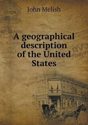 A Geographical Description of the United States