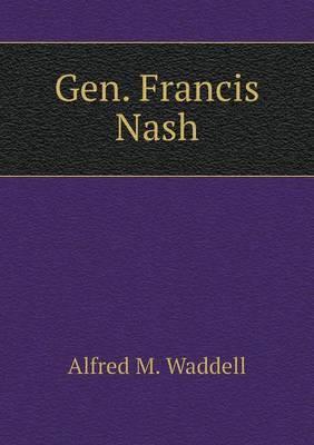 Gen. Francis Nash