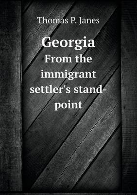 Georgia from the Immigrant Settler's Stand-Point