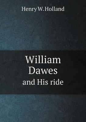 William Dawes and His Ride